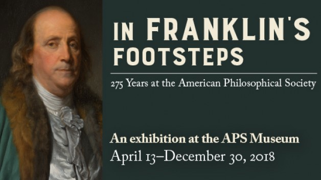 In Franklin's Footsteps: 275 Years at the American Philosophical Society