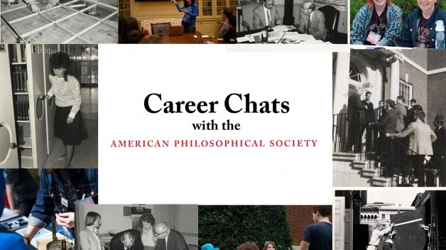 """Career Chats with the American Philosophical Society"" surrounded by old and current photos of staff"