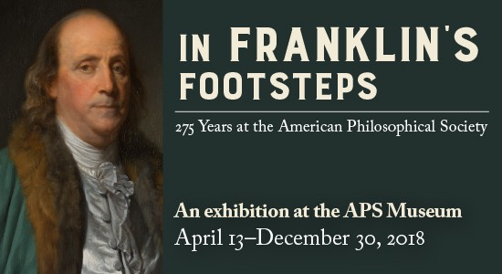 Portrait of APS Founder, Ben Franklin with text announcing exhibition